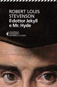 Dr. Jeckyll e Mr. Hyde edizione la feltrinelli